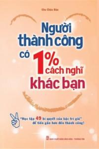 nguoi-thanh-cong-co-1-cach-nghi-khac-ban