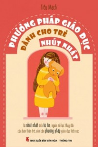 phuong-phap-giao-duc-danh-cho-tre-nhut-nhat-440