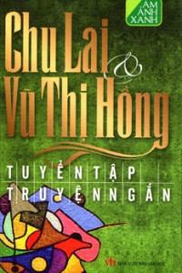 tuyen-tap-truyen-ngan-chu-lai-vu-thi-hong