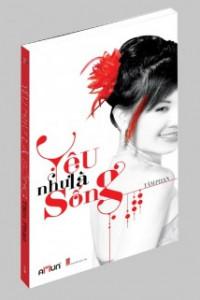 yeu-nhu-la-song