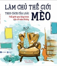 bia-_lam_chu_the_gioi_theo_cach_cua_loai_meo