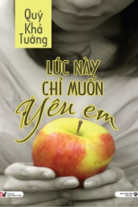 luc-nay-chi-muon-yeu-em_2