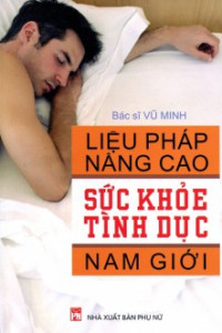 lieu-phap-nang-cao-suc-khoe-tinh-duc-nam-gioi