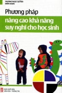 phuong-phap-nang-cao-kha-nang-suy-nghi-cho-hoc-sinh